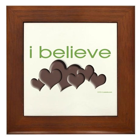 I believe in chocolate Framed Tile