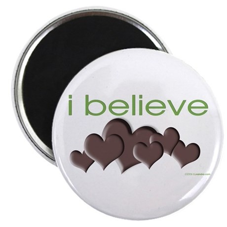 I believe in chocolate Magnet