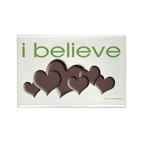 I believe in chocolate Rectangle Magnet