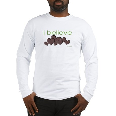 I believe in chocolate Long Sleeve T-Shirt