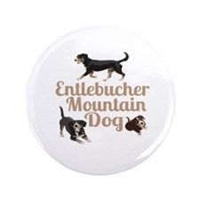 "Entlebucher Mountain Dog 3.5"" Button"