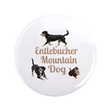 "Entlebucher Mountain Dog 3.5"" Button (100 pac"