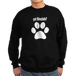 got Airedale? Sweatshirt