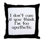 Apathetic Throw Pillow