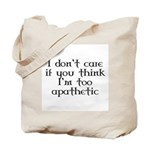 Apathetic Tote Bag
