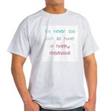 Never Too Late Ash Grey T-Shirt