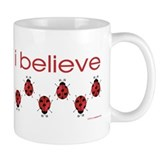 I believe in ladybugs Coffee Mug
