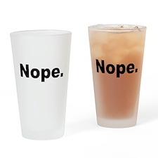 Nope (Black) Drinking Glass
