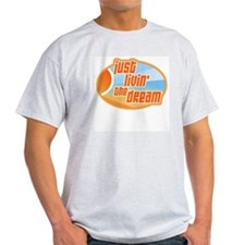 Livin' the Dream 3 Ash Grey T-Shirt