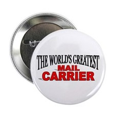 """The World's Greatest Mail Carrier"" Button"