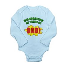Celebrating Dad's 40th Birthday Long Sleeve Infant