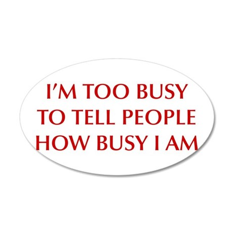 IM-TOO-BUSY-OPT-DARK-RED Wall Decal