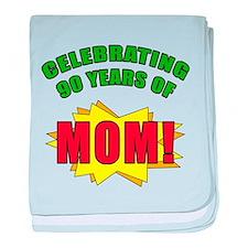 Celebrating Mom's 90th Birthday baby blanket