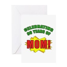 Celebrating Mom's 90th Birthday Greeting Card