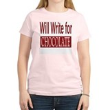 Will Write for Chocolate Women's Pink T-Shirt