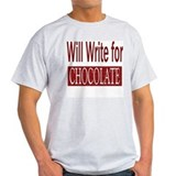 Will Write for Chocolate Ash Grey T-Shirt
