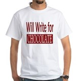 Will Write for Chocolate Shirt