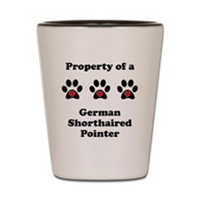 Property Of A German Shorthaired Pointer Shot Glas