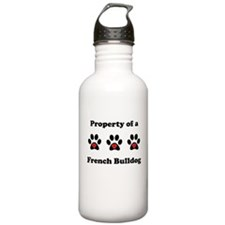 Property Of A French Bulldog Water Bottle
