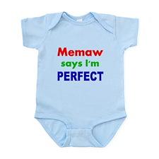 Memaw says Im PERFECT Body Suit