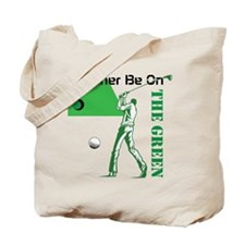 Rather Be Golfing Tote Bag