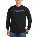 Goin' Fishing Long Sleeve Dark T-Shirt