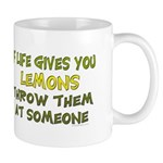 If life gives you lemons.. Mug