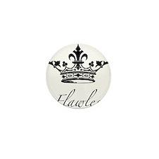 Flawless Crown Mini Button