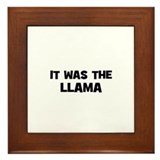 it was the llama Framed Tile