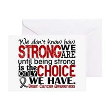 How Strong We Are Brain Cancer Greeting Card