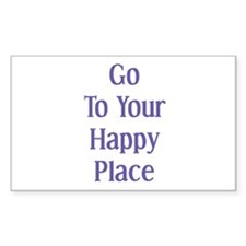 Go To Your Happy Place II Rectangle Decal