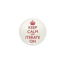 KEEP CALM and ITERATE ON Mini Button (10 pack)