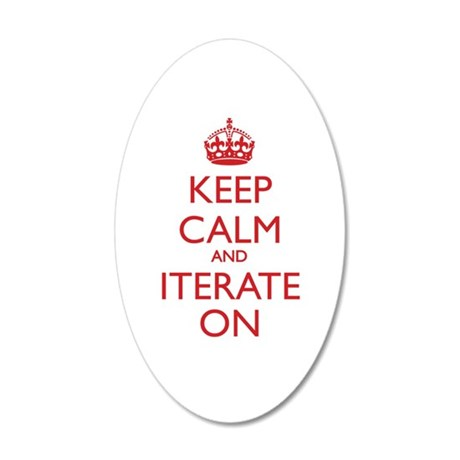 KEEP CALM and ITERATE ON Wall Decal