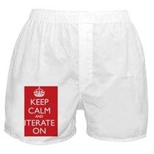 KEEP CALM and ITERATE ON Boxer Shorts
