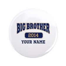 """Personalized Big Brother 3.5"""" Button"""