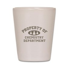 Property Of Chemistry Department Shot Glass