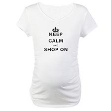 KEEP CALM AND SHOP ON Shirt