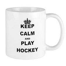 KEEP CALM AND PLAY HOCKEY Mugs