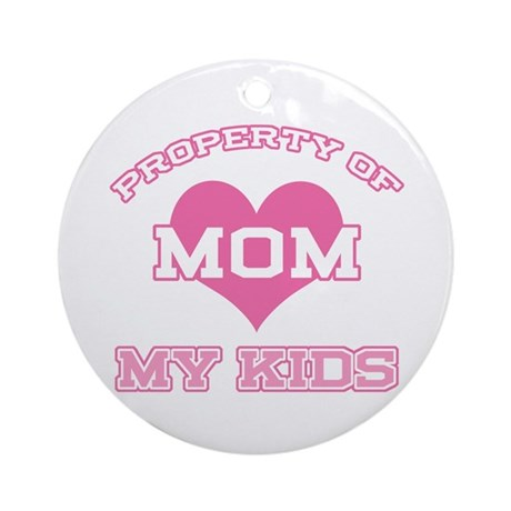 Property My Kids Pink Ornament (Round)