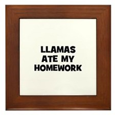 llamas ate my homework Framed Tile