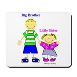 Big Brother Little Sister Mousepad