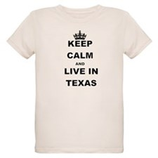 KEEP CALM AND LIVE IN TEXAS T-Shirt
