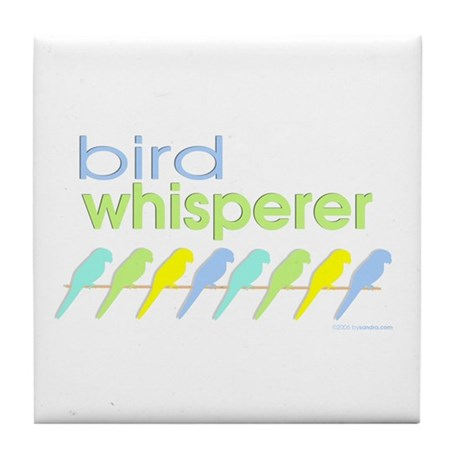 bird whisperer Tile Coaster