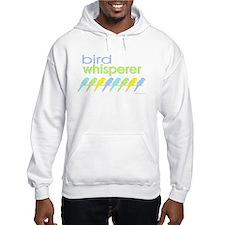 bird whisperer Hoodie