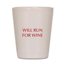 will-run-for-wine-OPT-RED Shot Glass