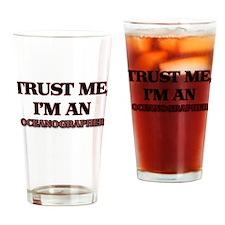 Trust Me, I'm an Oceanographer Drinking Glass