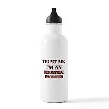 Trust Me, I'm an Industrial Engineer Water Bottle