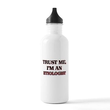 Trust Me, I'm an Etiologist Water Bottle