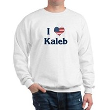 I Love Kaleb Sweatshirt