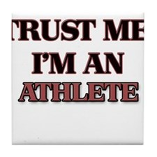 Trust Me, I'm an Athlete Tile Coaster
